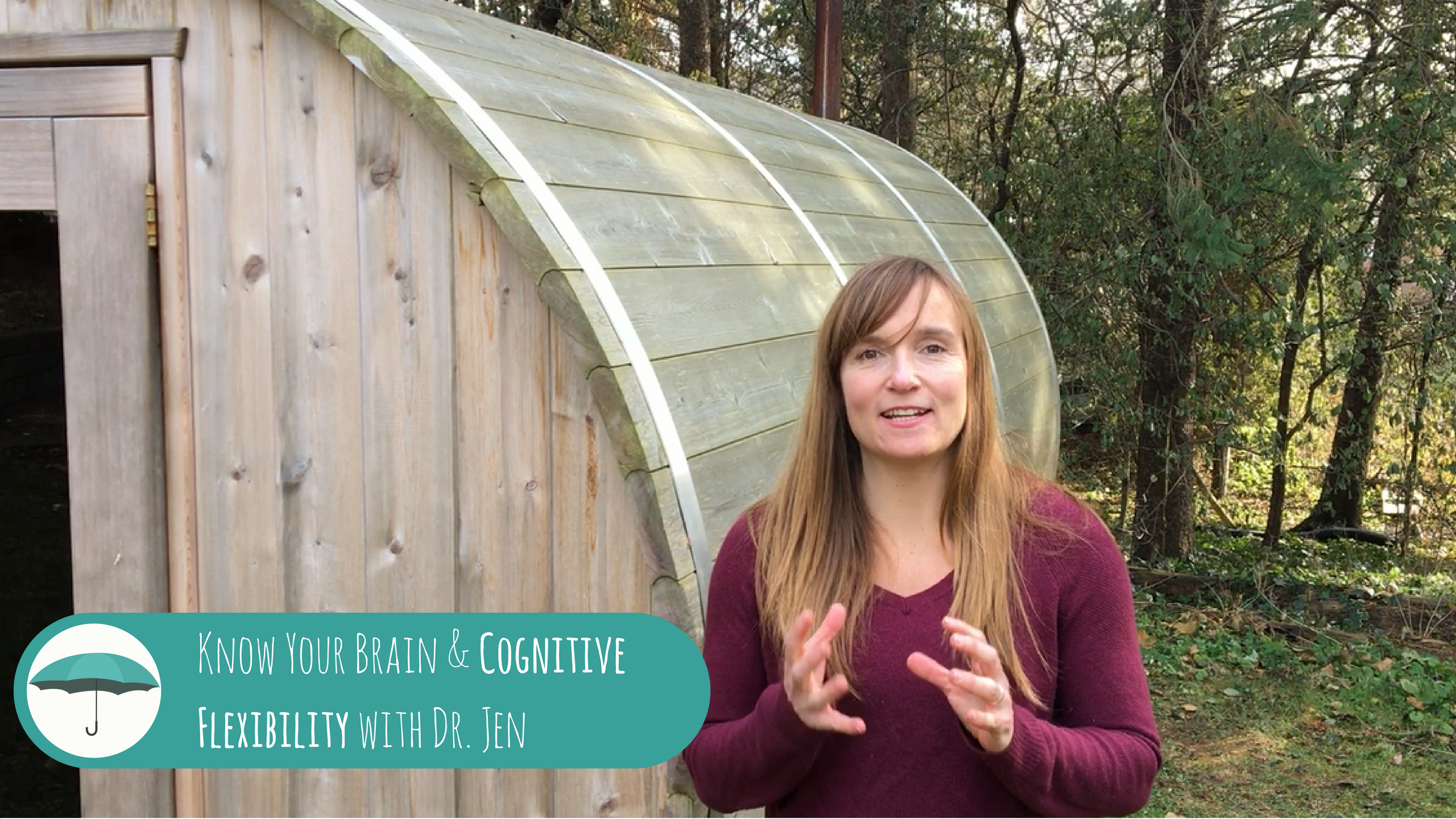 Know Your Brain and Cognitive Flexibility with Dr. Jen