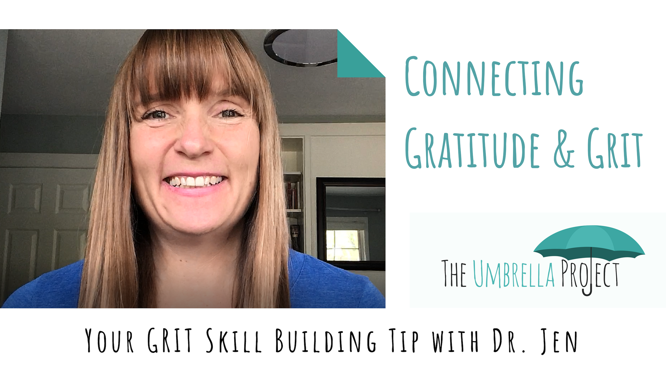 Connecting Gratitude and Grit: Your Grit Skill Building Tip with Dr. Jen