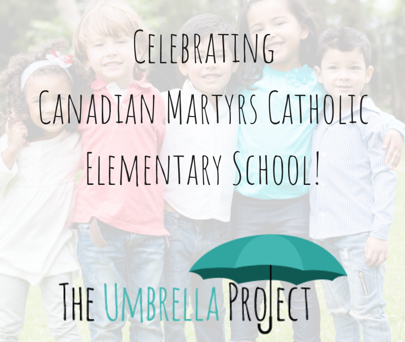 Celebrating Canadian Martyrs Catholic Elementary School!