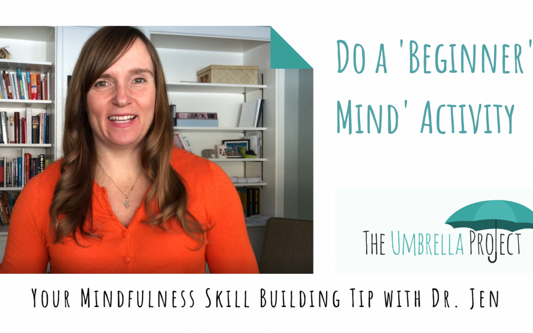 Do a 'Beginner's Mind' Activity