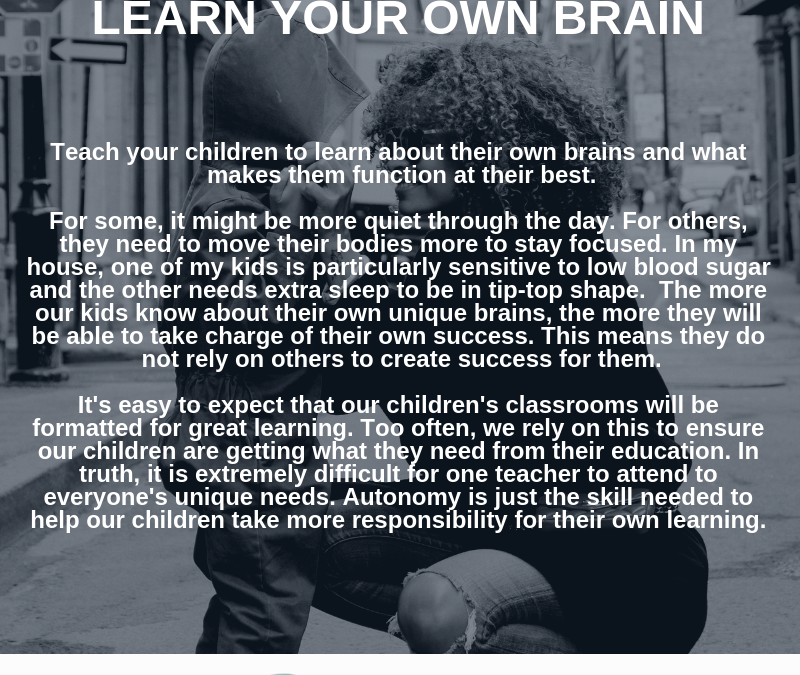 Learn Your Own Brain